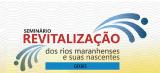 MA: Caxias vai sediar seminário sobre a revitalização dos rios maranhenses