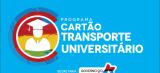 Cartão Transporte Universitário: libera pagamento do grupo 2